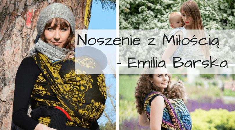 Noszenie z Miłością (gościnnie Emilia Barska)