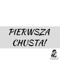 PIERWSZA CHUSTA